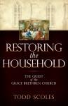 Restoring the Household